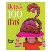 Hetty's 100 Hats by Emma Dodd [Hardcover Book]